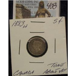 408. 1883H 5C Canada Toned About VF Better Date