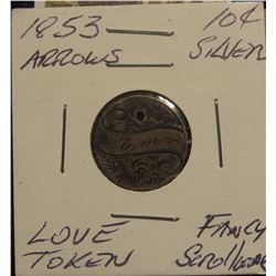 442. 1853 10C Silver Love Token Fancy Scrollwork Holed for Suspension