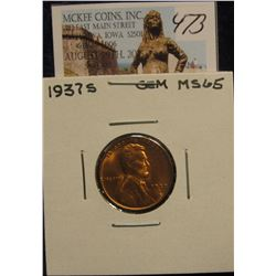 473. 1937 S Lincoln Cent. Gem MS 65.