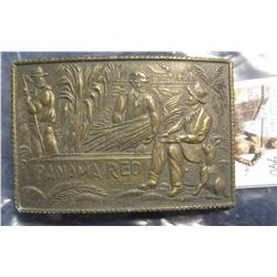 "490. ""Panama Red Brand"" Brass Belt Buckle with farmers gathering cane."