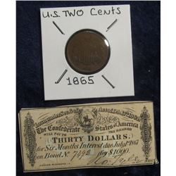 646. 1865 U.S. Two Cent Piece and 1864 Civil War $30 Confederate Bond coupon. Red Book $19.00.