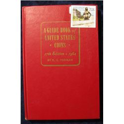 "722. ""A Guide Book of United States Coins"" 17th Edition. 1964. By R.S. Yeoman. Hardbound., Very Good"