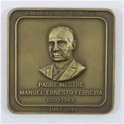 1943-1993  50th Anniversary of Padre Mestre Manuel Ernesto Ferreira  square Medallion. Diameter 80mm