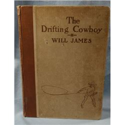 James, Will The Drifting Cowboy. Charles Scribner's Sons, New York & London, 1925, 1st Edition. The