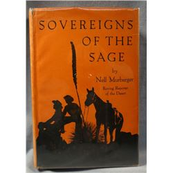 Murbarger, Nell.  Sovereigns of the Sage, True Stories of People and Places in the Great Sagebrush K