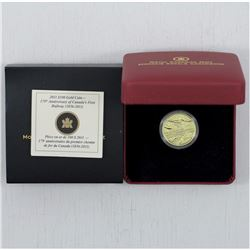 2011 $100 14-karat Gold Coin - 175th Anniversary of Canada's First Rail Road. This coin weigh 12 gra