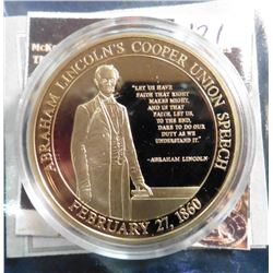 2011 Life of Abraham Lincoln - Cooper Union Speech Medal. Material: Cu, layered in 24k Gold; Quality