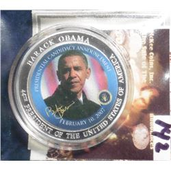"2009 Life of Barack Obama in color Coin. ""Obama's Presidential Announcement"" Material: Cu, silver-pl"