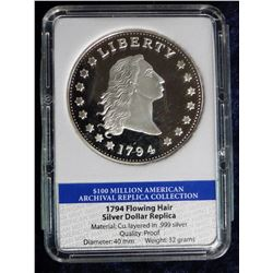1794 Flowing Hair Silver Dollar Replica in holder. 100 Million American Archival Replica Collection.
