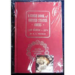 """A Guide Book of United States Coins"", by R.S. Yeoman. 25th Edition, 1972. Hardbound (Red Book)."