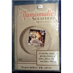 "September 20th, 1947 ""The Numismatic Scrapbook"". With articles on Coins, Tokens, and medals."