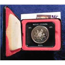 1871-1971 Canada British Columbia Prooflike Silver Dollar. In original case as issued.