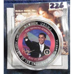 "2009 Life of Barack Obama in color Coin. ""Obama's DNC Keynote Address"" Material: Cu, silver-plated w"