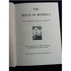 """The House of Morrell"", hardbound book, by Lawrence Oakley Cheever, Published by Cedar Rapids, Iowa:"