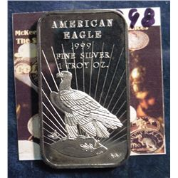 """American Eagle .999 Fine Silver ingot"", minted by World Wide Mint."