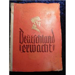 """Deutschland Erwacht"", (Germany Wakeup) Scrapbook history of the Nazi Party, illustrated with photos"