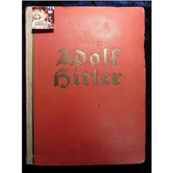 """Adolf Hitler"" Scrapbook-Biography of Hitler. Nazi Party, illustrated with photos. All in the German"