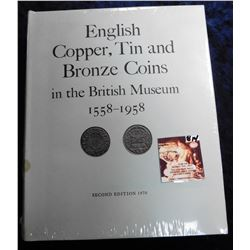 """English, Copper, Tin and Bronze Coins in the British Museum 1558-1958"", 1970 Second Edition, Hdb wi"
