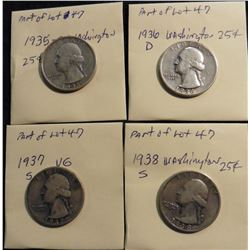 Washington Quarters: 1935  F-VF, 1936 D F-VF, 1937 S VG, 1938 S VF. (4 pcs.)