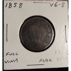 1858 Canada Large Cent. VG-8. Full vine. 15 full stems. Est. value $200.00.