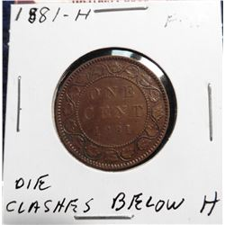 1881 H Canada Large Cent. Die clashes below '8'.