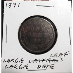 1891 Canada Large Cent. VG-8. Large leaf, large date.
