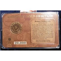 1834 Bechtler $5 Gold Replica in original limited edition case of issue. 20,000 minted. Layered in 2