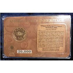 1849 Oregon Exchange Company $10 Gold Replica in original limited edition case of issue. 20,000 mint