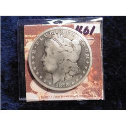 1878 CC U.S. Morgan Silver Dollar. VG/AG. Scarce Carson City date. Red Book value $120.00 in VF.