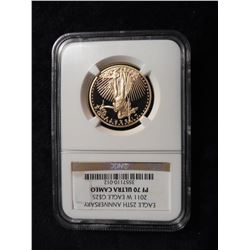 """Eagle 25th Anniversary 2011 W Eagle Gold $25 PF 70 Ultra Cameo"" NGC slabbed. No. 3557110-012. Half-"