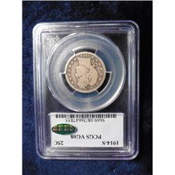 "1914 S Barber Quarter. Slabbed by PCGS as ""VG08 Green sticker"". A premium coin. Serial No. 5669.08/2"