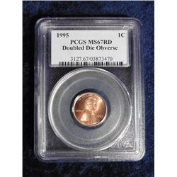 "1995 Lincoln Cent slabbed ""PCGS MS67RD Doubled Die Obverse"". Serial no. 3127.67/03873470."