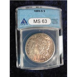 "1889 S Morgan Silver Dollar. ANACS slabbed ""MS 63"". Serial No. 2878269."