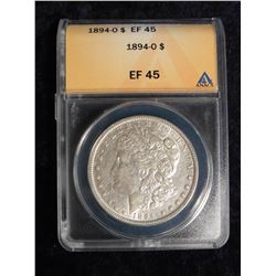 "1894 O Morgan Silver Dollar. ANACS slabbed ""EF 45"". Serial No. 4158255."