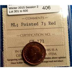 1 cent 1947; ICCS certified MS-64 Red, Maple Leaf , Pointed 7.