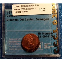1 cent 1979; CCCS certified MS-62 Off Center, Cleaned, Damaged.