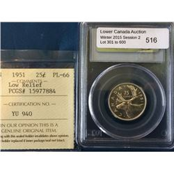 25 cents 1951; PCGS PL-66 Low Relief, Cross Graded ICCS PL-66.