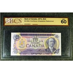 REPLACEMENT' 1971 BC-49dA - $10 - Bank of Canada - Banknote. BCS Graded UNC-60. *LITHOGRAPHED REPLAC