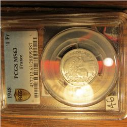 1946 France One Franc PCGS slabbed MS 63. Rare for a 69 Year old coin.