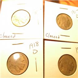 1913 D Type One, 1917 D, 1918 D, & 1918 S Buffalo Nickels. All heavily cleaned, but better dates.