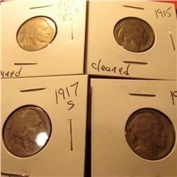 1913 D Type One, 1915 P, 1917 S, & 1918 D Buffalo Nickels. All heavily cleaned, but better dates.