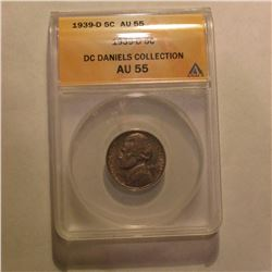 1939 D Jefferson Nickel. ANACS slabbed DC Daniels Collection AU55.