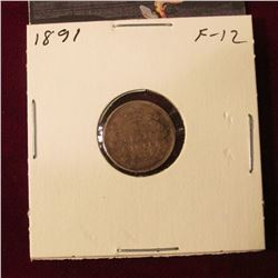 1891 Canada Five Cent Silver. Fine. Cat. Val $20.00.