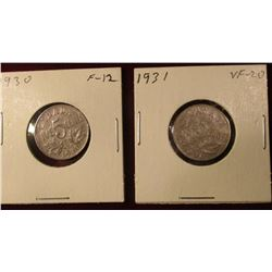 1930 & 31 Canada Nickels. F-VF. Catalog Value $18.00.