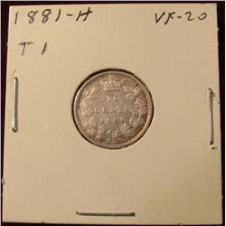 1881 H Type One Canada Silver Dime. VF. Catalog Value $500.00.