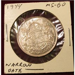 1944 Narrow Date Canada Silver Half Dollar. Unc. Catalog value $40.00.