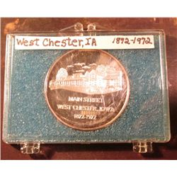 1872-1972 West Chester, Iowa Silver Proof Medallion. Original mintage is supposed to be 100, this is