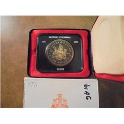 1971 CANADA BRITISH COLUMBIA SILVER DOLLAR PROOF TONED, .3750 OZ. ASW, ORIGINAL ROYAL CANADIAN MINT