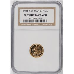 1984 ISLE OF MAN GOLD 1/10th oz COIN - NGC PF 69 ULTRA CAMEO