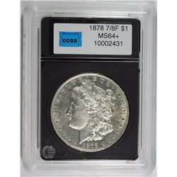 1878 7/8 F MORGAN SILVER DOLLAR, CCGS GEM BU+